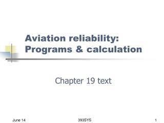 Aviation reliability: Programs & calculation
