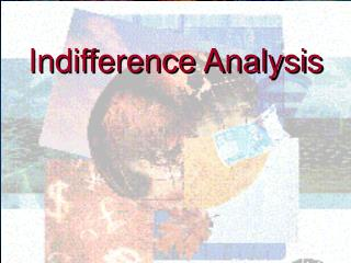 Indifference Analysis