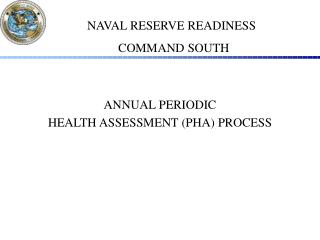 ANNUAL PERIODIC  HEALTH ASSESSMENT (PHA) PROCESS
