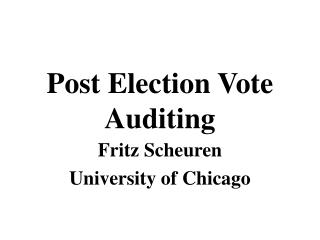Post Election Vote Auditing