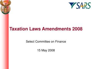 Taxation Laws Amendments 2008