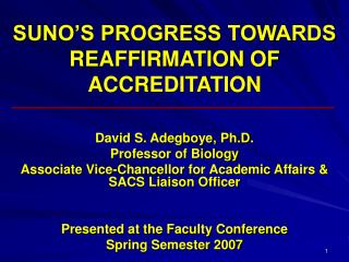 SUNO'S PROGRESS TOWARDS REAFFIRMATION OF ACCREDITATION