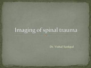 Imaging of spinal trauma