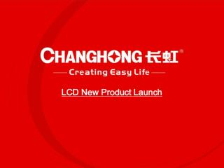 LCD New Product Launch