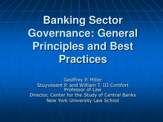 Banking Sector Governance: General Principles and Best Practices