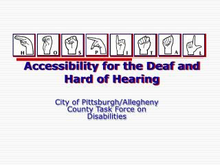 Accessibility for the Deaf and Hard of Hearing