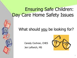 Ensuring Safe Children: Day Care Home Safety Issues
