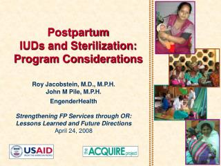 Postpartum  IUDs and Sterilization:  Program Considerations