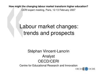 Labour market changes:  trends and prospects