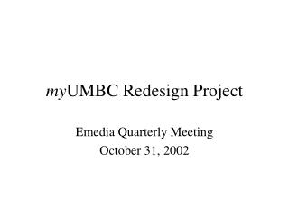 my UMBC Redesign Project