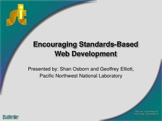 Encouraging Standards-Based Web Development
