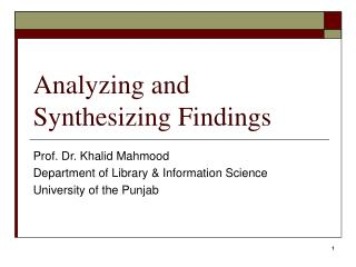 Analyzing and Synthesizing Findings