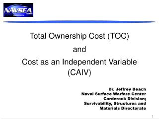 Total Ownership Cost TOC and  Cost as an Independent Variable CAIV
