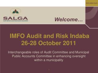 IMFO Audit and Risk Indaba  26-28 October 2011