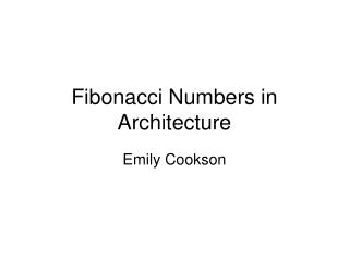 Fibonacci Numbers in Architecture