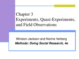 Chapter 3 Experiments, Quasi-Experiments, and Field Observations