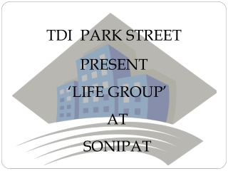 TDI Park Street!TDI Park Street Sonipat@9810128617,TDI Kundl
