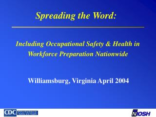 Including Occupational Safety & Health in Workforce Preparation Nationwide