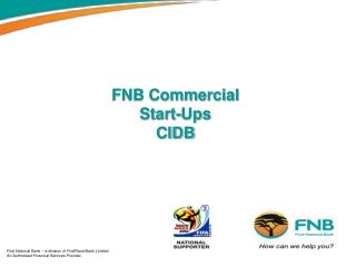 FNB Commercial Start-Ups  CIDB