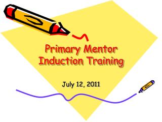 Primary Mentor Induction Training