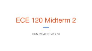 ECE 120 Midterm 2