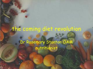 the coming diet revolution