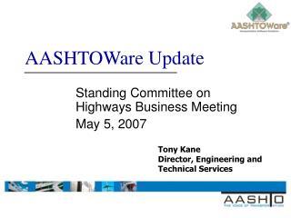 AASHTOWare Update