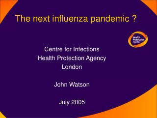 The next influenza pandemic ?