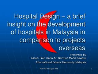 Hospital Design – a brief insight on the development of hospitals in Malaysia in comparison to projects overseas