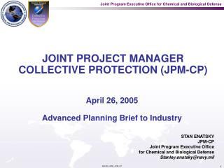 JOINT PROJECT MANAGER COLLECTIVE PROTECTION JPM-CP