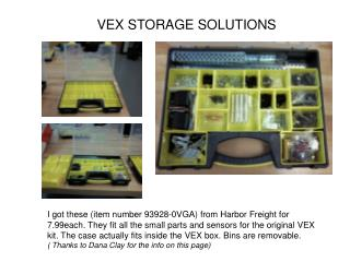 VEX STORAGE SOLUTIONS
