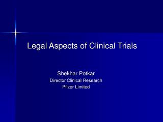 Legal Aspects of Clinical Trials