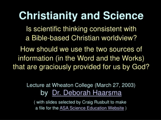 Science arises naturally from a Christian worldview