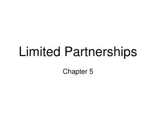 Limited Partnerships