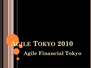 Agile Tokyo 2010