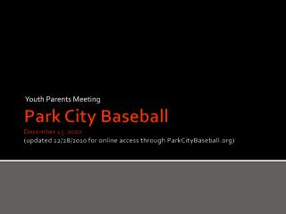 Park City Baseball December 15  2010  updated 12