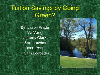 Tuition Savings by Going Green?