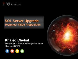 SQL Server Upgrade  Technical Value Proposition