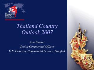 Thailand Country  Outlook 2007