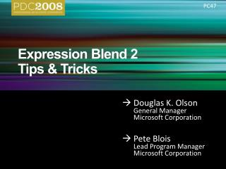 Expression Blend 2 Tips & Tricks