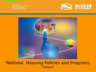 National  Housing Policies and Programs Thailand