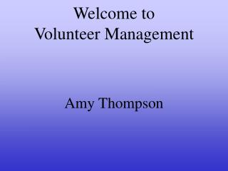 Welcome to  Volunteer Management