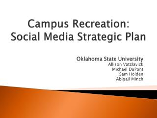 Campus Recreation:  Social Media Strategic Plan