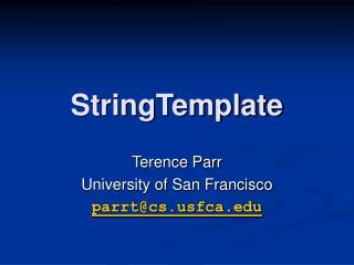 StringTemplate