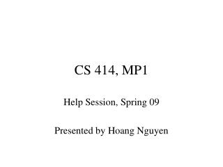 CS 414, MP1