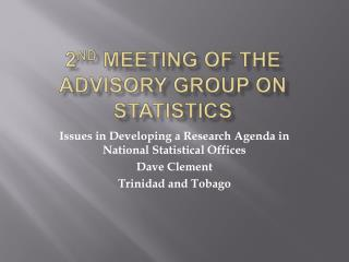 2 nd  Meeting of the Advisory Group on Statistics