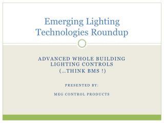 Emerging Lighting Technologies Roundup
