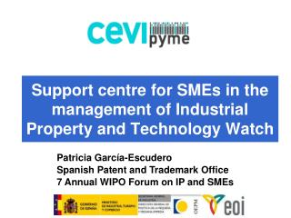 Support centre for SMEs in the management of Industrial Property and Technology Watch