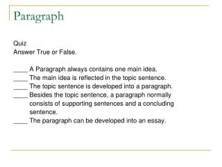 Topic Sentences  Topic  Controlling Idea