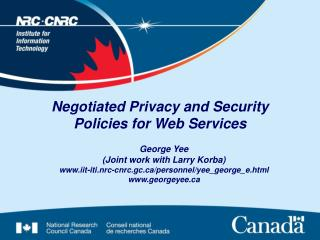 Negotiated Privacy and Security Policies for Web Services